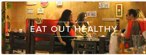 EAT OUT HEALTHY